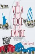 The Villa At the Edge of the Empire