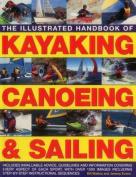 The Illustrated Handbook of Kayaking, Canoeing & Sailing