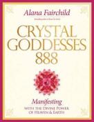 Crystal Goddesses 888