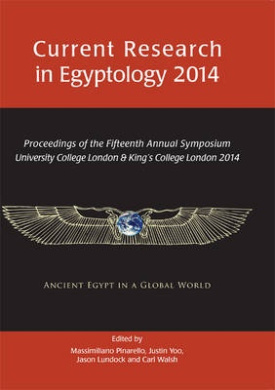 Current Research in Egyptology 15 (2014) (Current Research in Egyptology)