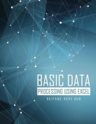 Basic Data Processing Using Excel