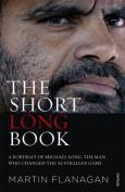 The Short Long Book