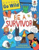 Be a Survivor (Go Wild)