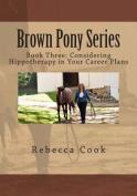 Brown Pony Series
