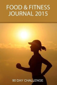 Food and Fitness Journal 2015