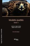 Modelo Pueblo. Tomo 1 [Spanish]