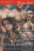 Darla's Three Troublemakers [Love in Stone Valley 3]