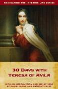 30 Days with Teresa of Avila