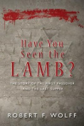 Have You Seen the Lamb?