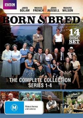 Born and Bred The Complete Collection