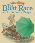 The Boat Race And Little Bear's Dragon