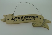 East of India Ribbon Sign - Lifes Better at The Beach