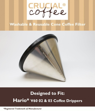 Washable & Reusable Stainless Steel Cone Coffee Filter Fits Hario® V60 02 & 03 Coffee Drippers, Designed & Engineered by Crucial Coffee