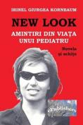 New Look: Amintiri Din Viata Unui Pediatru [RUM]
