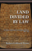Land Divided by Law