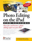 Photo Editing on the iPad for Seniors