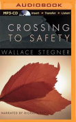 Crossing to Safety [Audio]