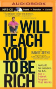 I Will Teach You to Be Rich [Audio]