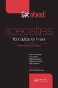 Get Ahead! Specialties 100 Emqs for Finals, Second Edition