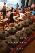 Javanese Gamelan and the West (Eastman/Rochester Studies