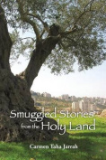 Smuggled Stories from the Holy Land
