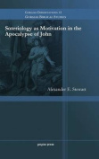 Soteriology as Motivation in the Apocalypse of John