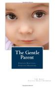 The Gentle Parent