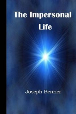 The Impersonal Life: A Modern Translation