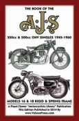 Book of the Ajs 350cc & 500cc Ohv Singles 1945-1960