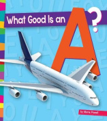 What Good Is an A? (Vowels)