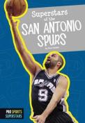 Superstars of the San Antonio Spurs (Pro Sports Superstars