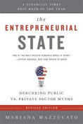 The Entrepreneurial State (Revised Edition)