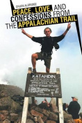 Peace, Love, and Confessions from the Appalachian Trail