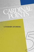 Cardinal Points Literary Journal Volume 5