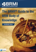 The Brmp(r) Guide to the Brm Body of Knowledge