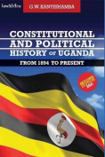 Constitutional and Political History of Uganda