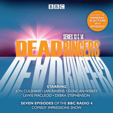 Dead Ringers Series 13 & 14: Seven episodes of the BBC Radio 4 comedy series