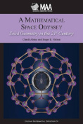 A Mathematical Space Odyssey
