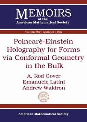 Poincare-Einstein Holography for Forms via Conformal Geometry in the Bulk (Memoirs of the American Mathematical Society)