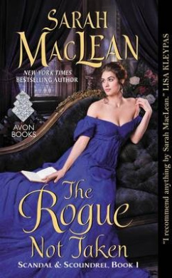 The Rogue Not Taken (Scandals & Scoundrels)