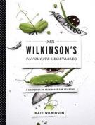 Mr Wilkinson's Favourite Vegetables