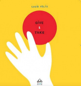 Give & Take Board Book [Board book]