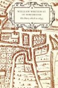 William Whiteway of Dorchester