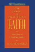 The Book of Practical Faith, 20th Year Edition