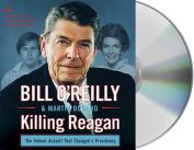 Killing Reagan [Audio]
