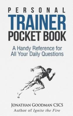 Personal Trainer Pocketbook: A Handy Reference for All Your Daily Questions