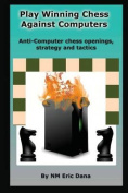 Play Winning Chess Against Computers
