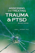 Assessing and Treating Trauma and Ptsd