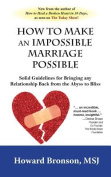 How to Make an Impossible Marriage Possible