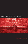 Orest and August